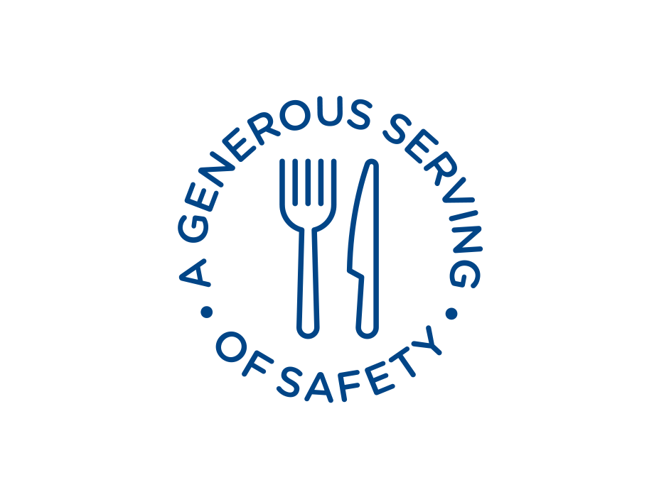 generous serving of safety